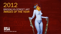Of the 10,000 images he snapped of Street Art this year, photographer Jaime Rojo gives us 110 that represent some of the most compelling, interesting, perplexing, thrilling in 2012.